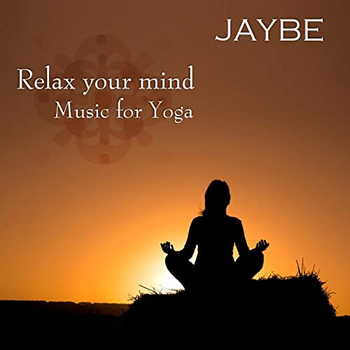 Relax your mind - Music for Yoga